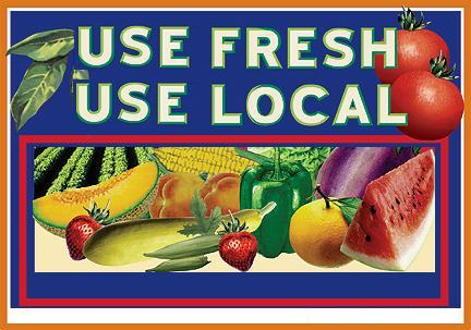 Use Fresh, Use Local